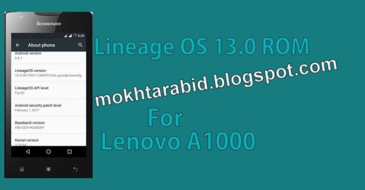 Lineage OS 13.0 ROM For Lenovo A1000
