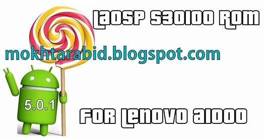 LAOSP S30100 ROM For Lenovo A1000