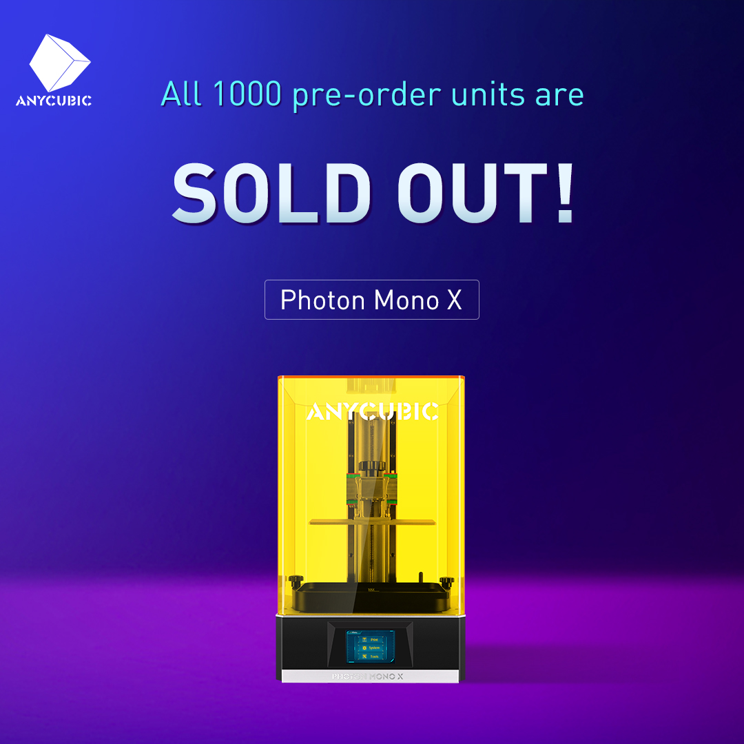 We want to announce that all 1000 units pre-order Photon Mono X are sold out. Thanks for your support, trust, and love. By the way, the discount price won't last long, and you are welcome to order now.😎😍