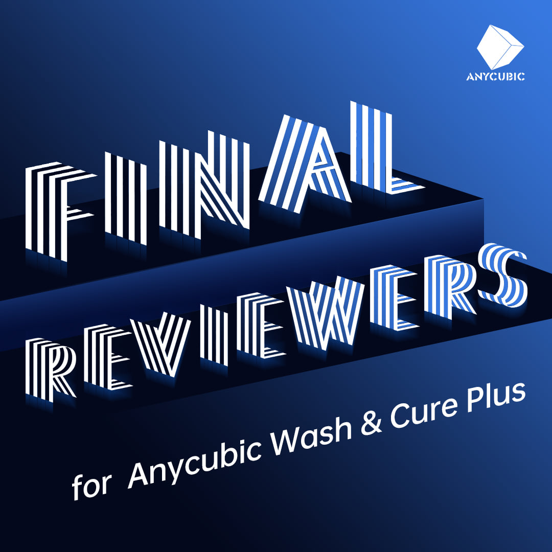 Thanks to all of you for taking part in our Global Recruitment of Anycubic Wash & Cure Plus Reviewers.🏆🎉😍😎🎯🎁🎁🎁