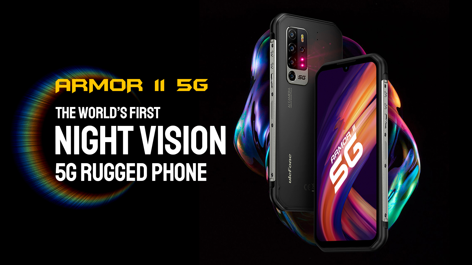 The World's First Night Vision 5G Rugged Phone - Ulefone Armor 11 5G Finally Launched