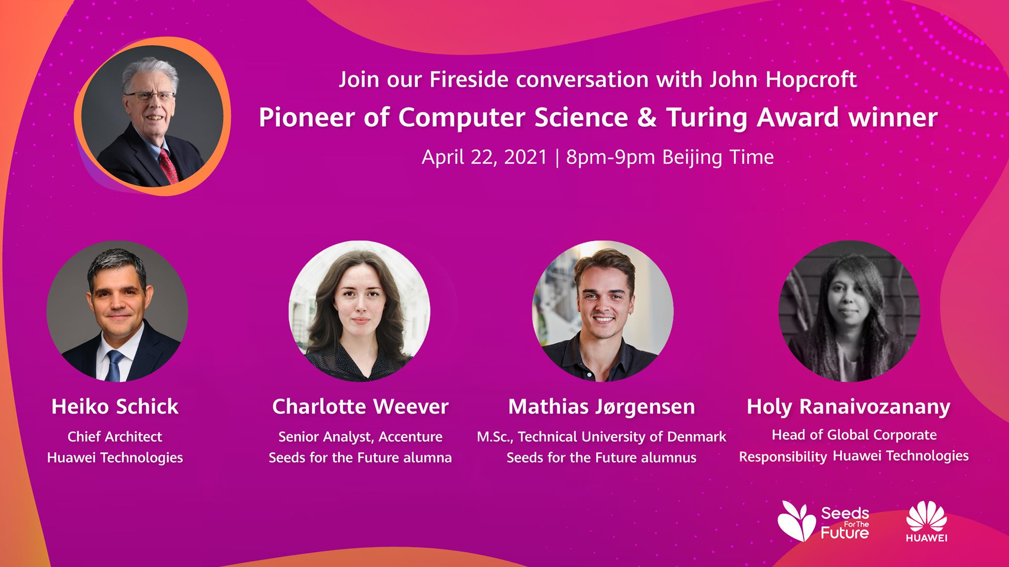 Mark your diaries — you won't want to miss our upcoming #Huawei #SeedsForTheFuture webinar! Computer science pioneer and Turing Award winner John Hopcroft will be discussing future trends and career advice alongside Huawei experts and Seeds alumni. Register now to reserve your spot!  Date: April 22, 2021